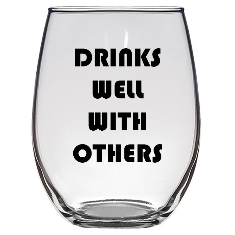 Drinks Well With Others, Personalized Wine Glasses