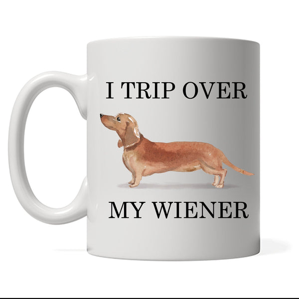 I trip over my wiener Coffee mug, Funny dachshund mom gift, custom hotdog tea cup weiner dog
