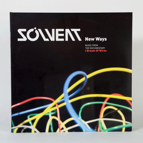 "Solvent ""New Ways"" (vinyl 2xLP + 7"" - I Dream Of Wires soundtrack)"