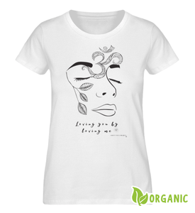 Loving you by loving me  - Ladies Premium Organic Shirt