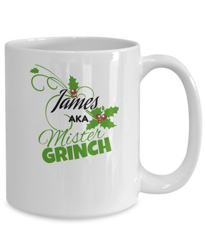 Image of James aka Mr Grinch Christmas Mug - Can be Customized to Any Name Contact Us Before Ordering