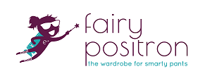 Fairy Positron, the wardrobe for smarty pants