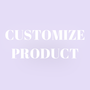 Customize a Product (read description)