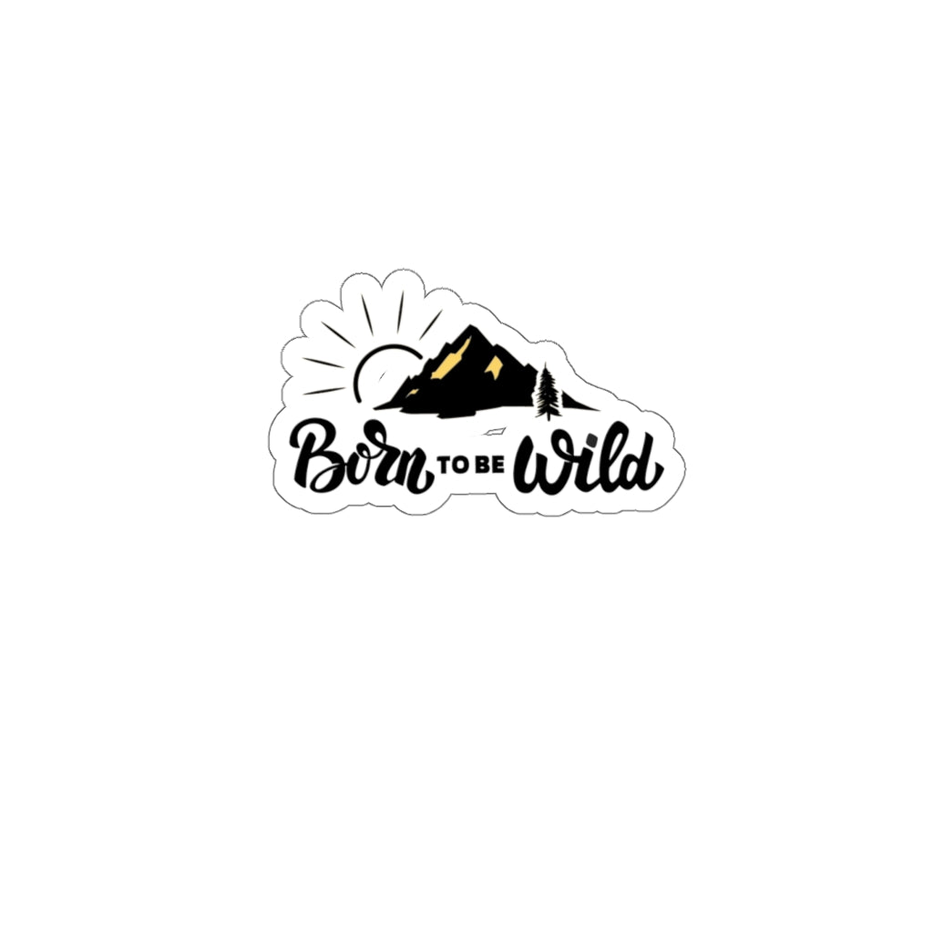 Born to be Wild Stickers - Design Tank