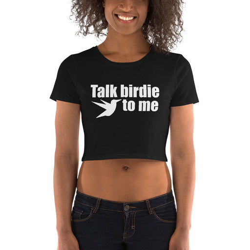 Talk birdie to me Women's Crop Tee - Design Tank