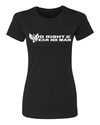 DO RIGHT & FEAR NO MAN Womens T-Shirt