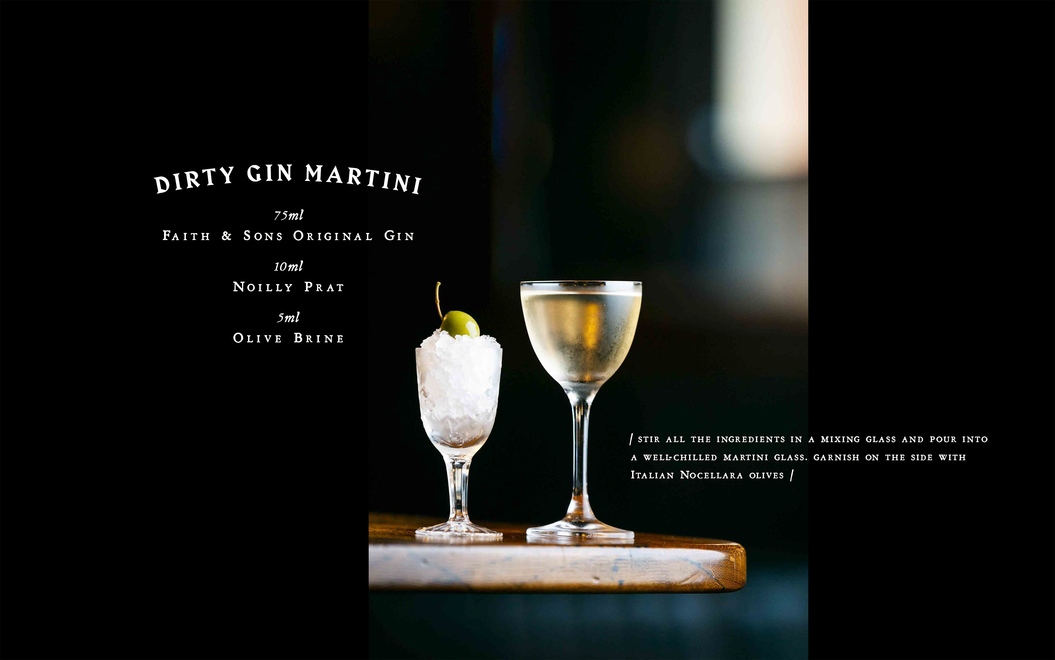 Dirty Faith Martini