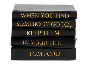 Stack of Black Leather Bound Books with Tom Ford Quote (VH-STACK5-BLACK-FORD)
