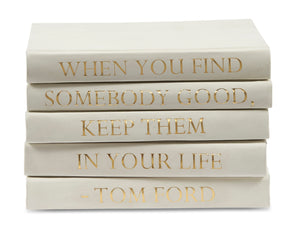 Stack of White Leather Bound Decorative Books with Tom Ford Quote (VH-STACK5-WHT-FORD)