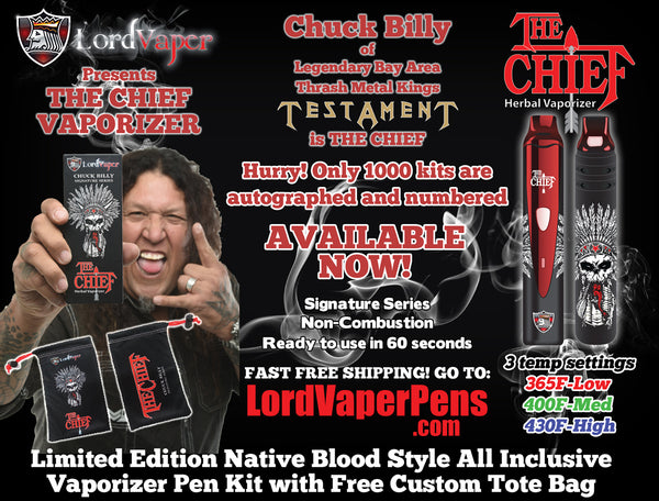 Lord Vaper and Chuck Billy collaborate and develop THE CHIEF herbal vaporizer