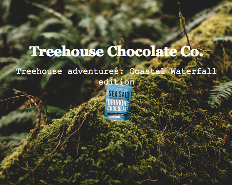 Treehouse Chocolate adventure: Coastal waterfall edition