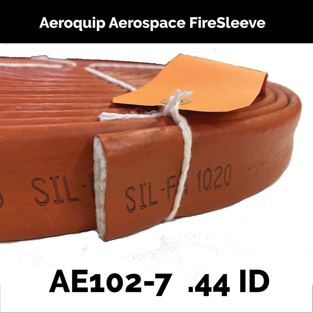 AE102-7 Eaton Aeroquip Aerospace FireSleeve ( .44 inch ID ) By The Foot