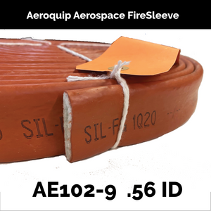AE102-9 Eaton Aeroquip Aerospace FireSleeve ( .56 inch ID ) By The Foot