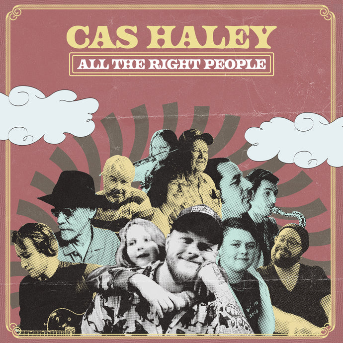 Cas Haley has All the Right People!