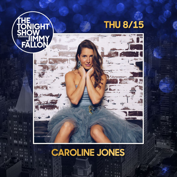 Caroline Jones on The Tonight Show!!