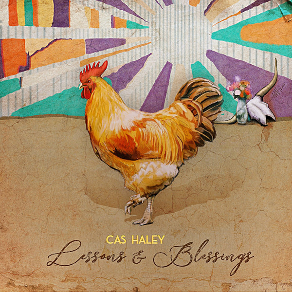 Cas Haley's Lessons & Blessings OUT NOW!
