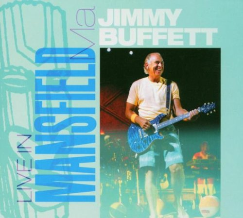 Jimmy Buffett Live in Mansfield