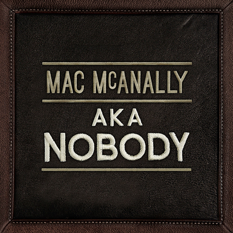 Mac McAnally - AKA Nobody