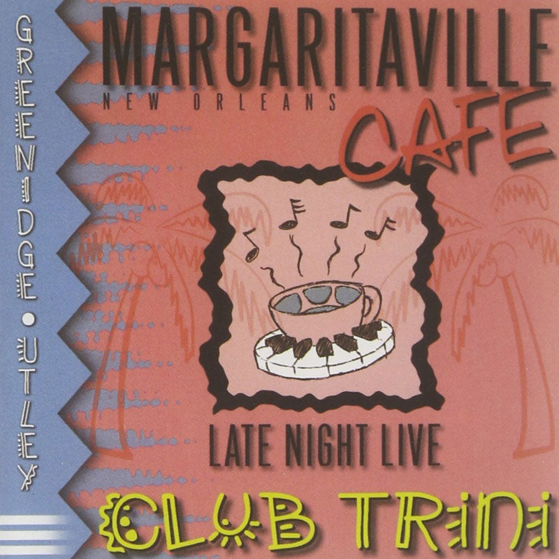 Margaritaville Cafe: Late Night Live