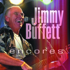 Jimmy Buffett Encores