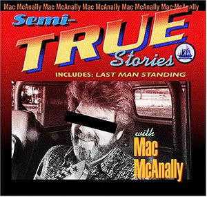 Mac McAnally Semi-True Stories