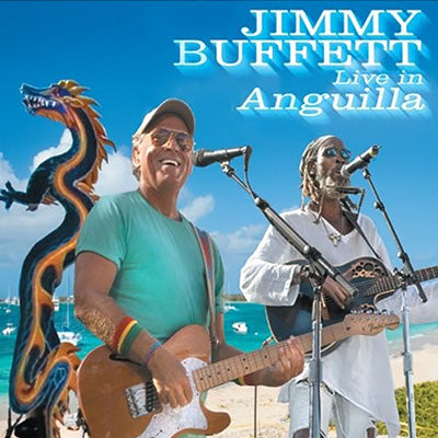 Jimmy Buffett Live in Anquilla