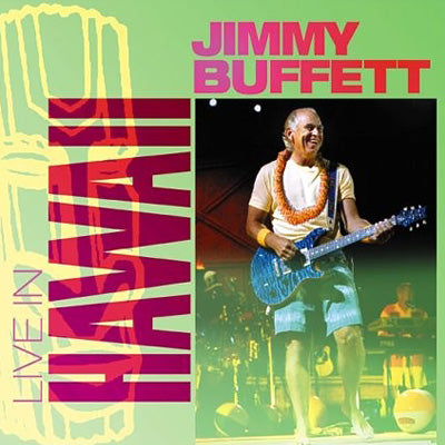Jimmy Buffett Live in Hawaii