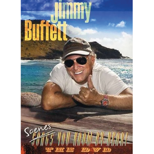 Jimmy Buffett Scenes You Know By Heart