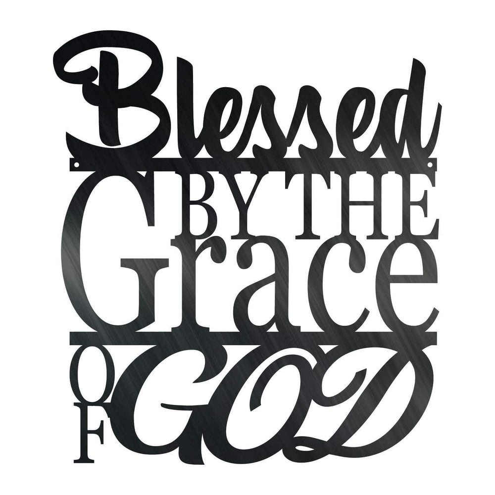 Blessed By The Grace Of God