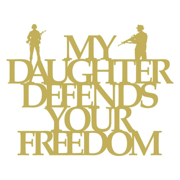 My Daughter Defends Your Freedom