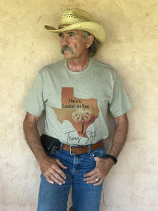 Here's Lookin At You - Wyman Meinzer - Texas Style Tee