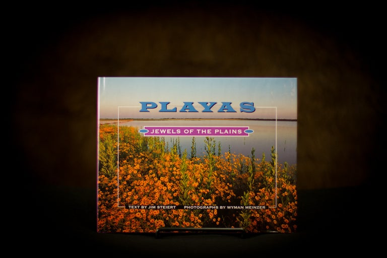 Playas: Jewels Of The Plains