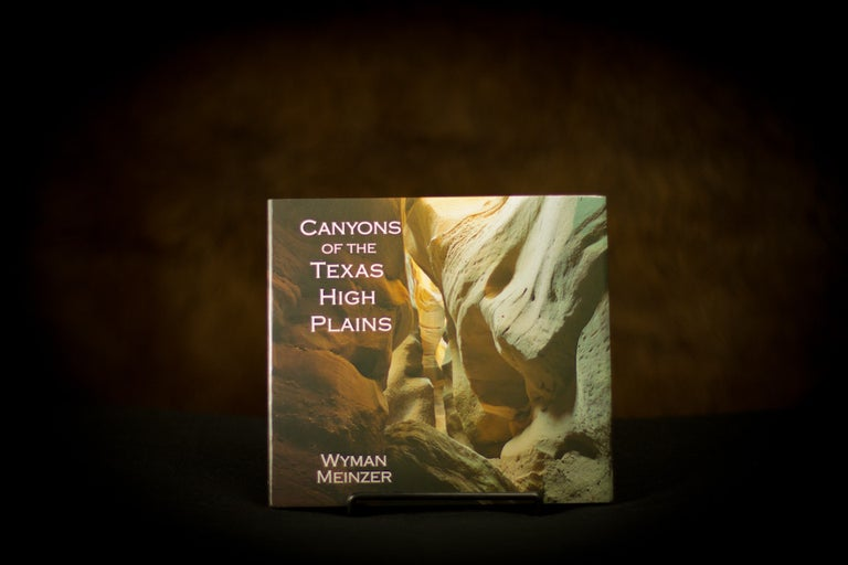 Canyons Of The Texas High Plains  - Signed by Wyman Meinzer