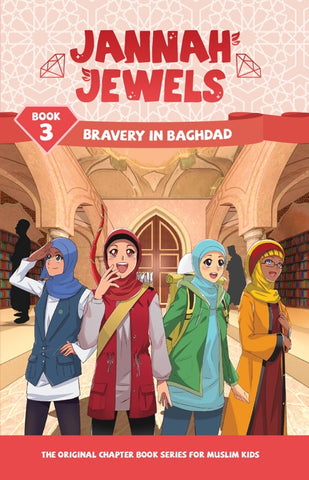 Jannah Jewels Book 3 (Bravery in Baghdad)