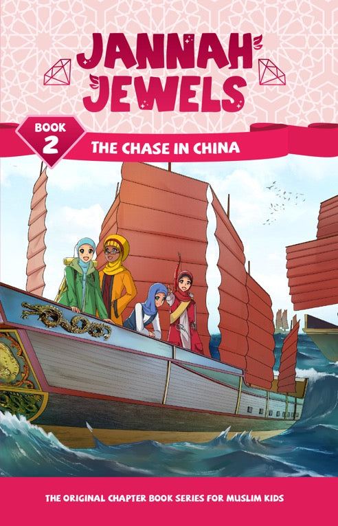 Jannah Jewels Book 2 (The Chase in China)