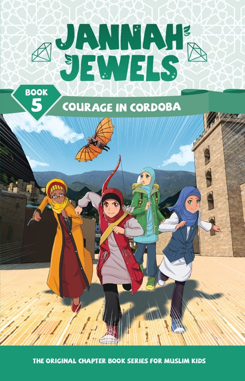 Jannah Jewels Book 5 (Courage in Cordoba)