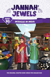 Jannah Jewels Book 10 (Intrigue in India)