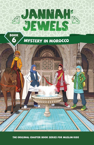 Jannah Jewels Book 6 (Mystery in Morocco)