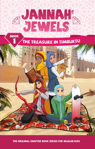 Jannah Jewels Book 1 (The Treasure of Timbaktu)