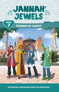 Jannah Jewels Book 7 (Triumph in Turkey)