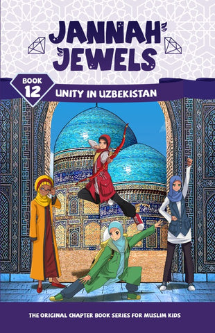 Jannah Jewels Book 12 (Unity in Uzbekistan)