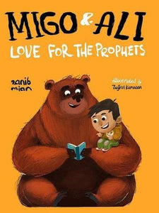 Migo and Ali: The Stories of the Prophets