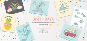 birthday cards with surf, botanicals, rainbows and pineapples