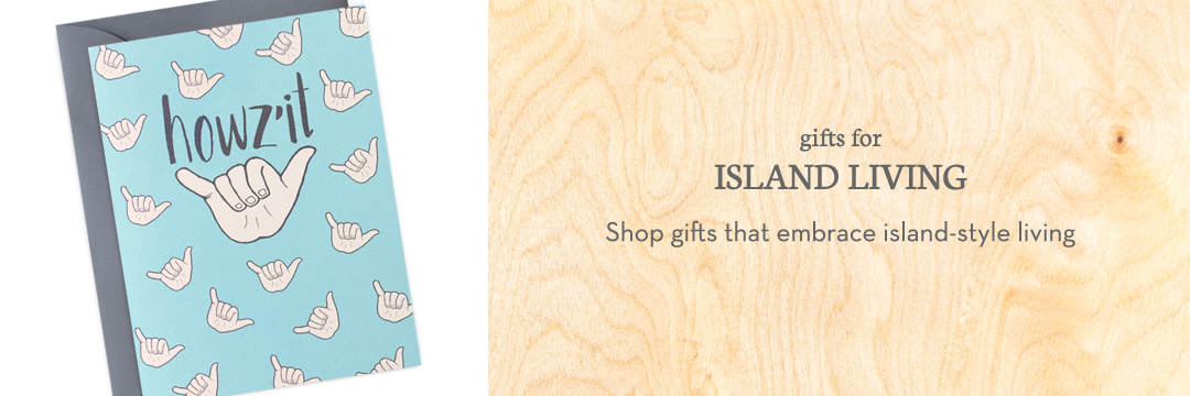 Shop gifts for island living