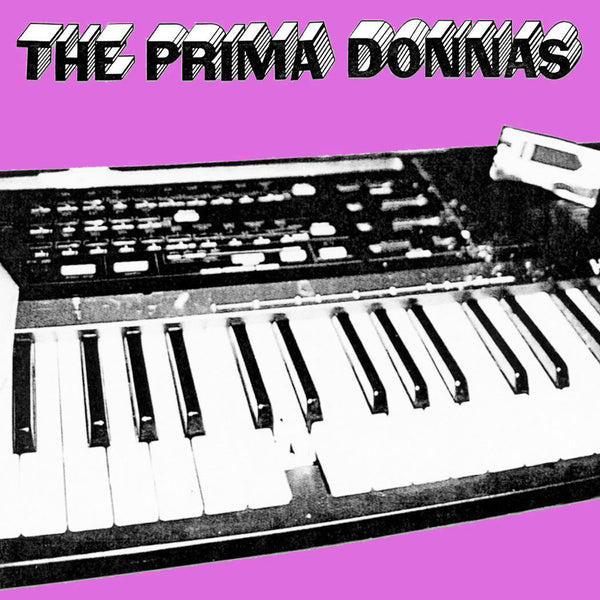The Prima Donnas: Drugs, Sex, and Discothechques CD