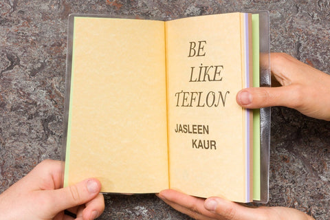 Jasleen Kaur: Be Like Teflon