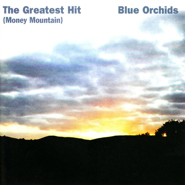 Blue Orchids: The Greatest Hit (Money Mountain) CD