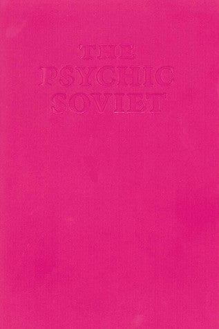 Ian F Svenonius: The Psychic Soviet