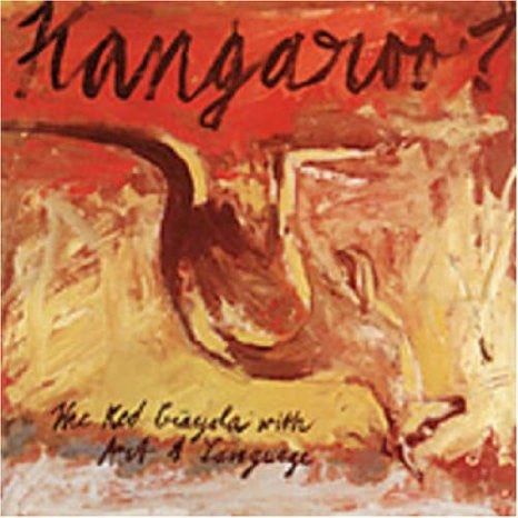 The Red Krayola: Kangaroo? CD