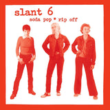 Slant 6: Soda Pop Rip Off CD